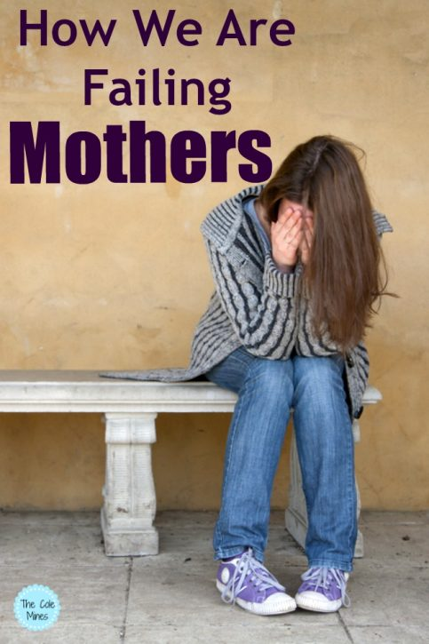 we are failing moms